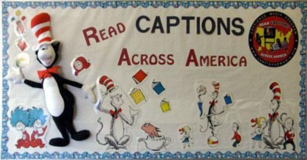 School bulletin board with several Dr. Seuss characters on it, with words Read Captions Across America.