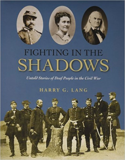Book cover, Fighting in the Shadows: Untold Stories of Deaf People in the Civil War