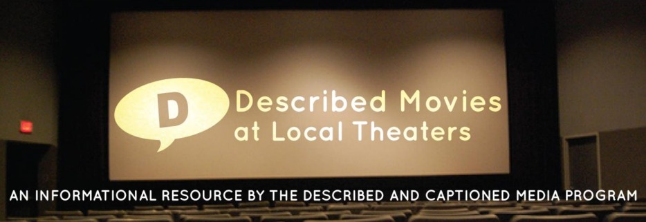 Described Movies at Local Theaters