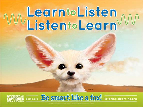 Listening is Learning poster shows a fennic fox with large ears. Text: Learn to listen, listen to learn.