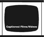 Captioned Films and Videos logo.