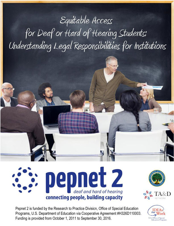 Equitable Access for Deaf or Hard of Hearing Students:  Understanding Legal Responsibilities for Institutions