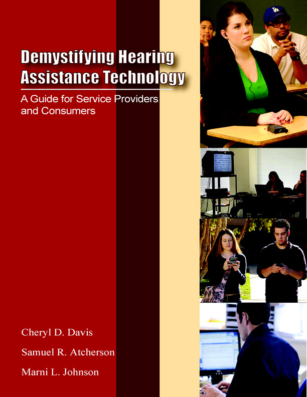 Demystifying Hearing Assistive Technology