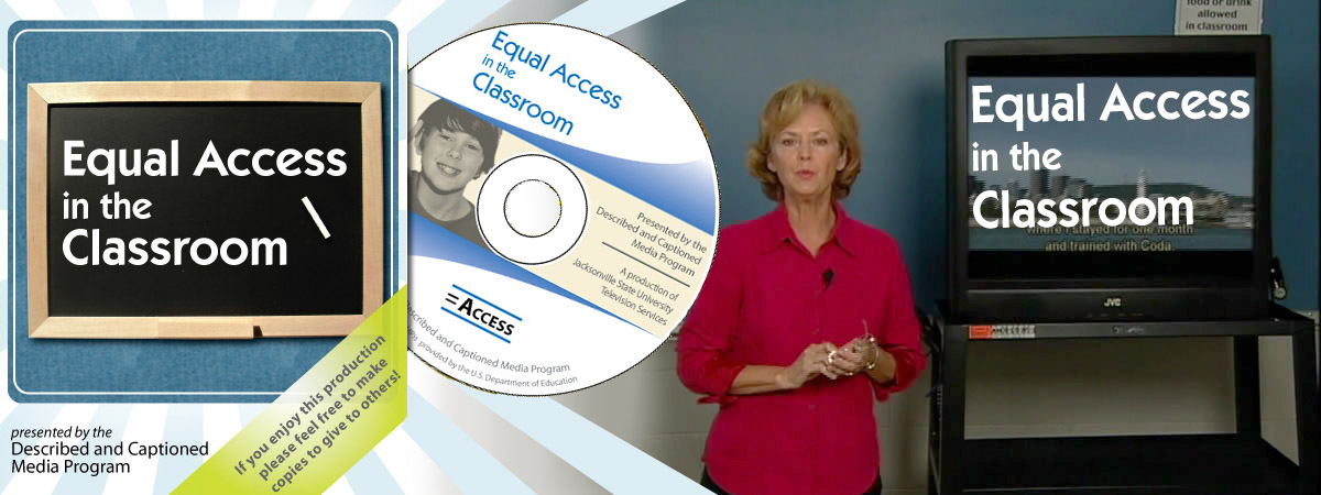 Equal Access in the Classroom DVD.