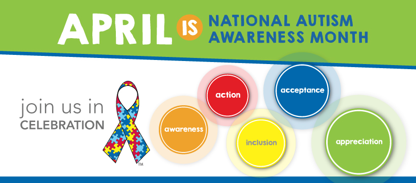 Image from: April is National Autism Awareness Month