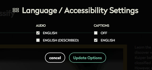 Screen capture of pop window. Text: lanuage / accessibility settings. Choices for audio and captions.