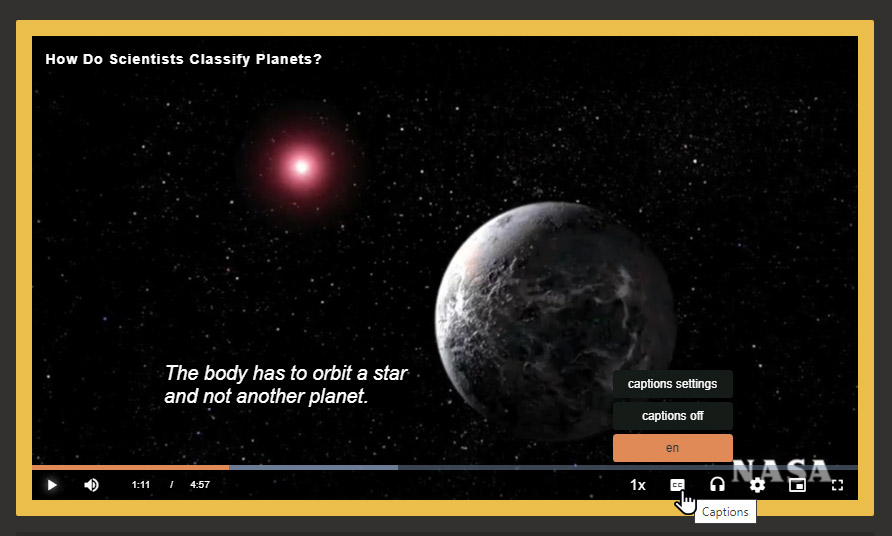 Full player window shows a video playing about planets. Mouse pointer is on captions setting. Menu choices are Caption settings, Captions off, and en (English).