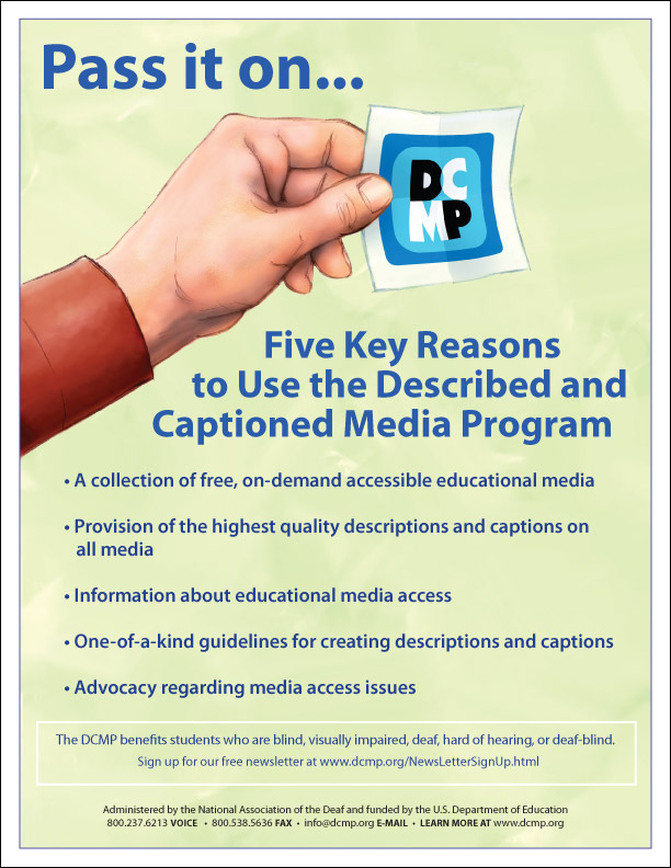 Five Key Reasons to Use the Described and Captioned Media Program