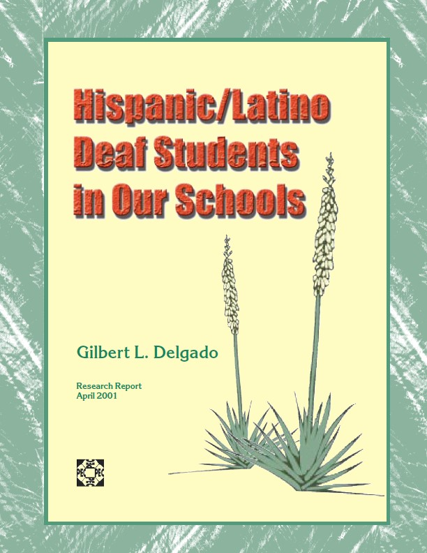 Hispanic/Latino Deaf Students in Our Schools