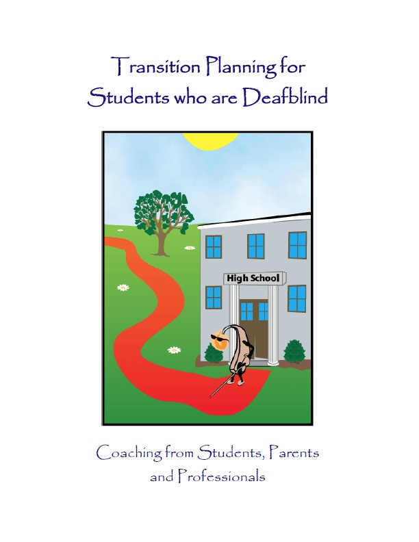 Transition Planning for Students who are Deafblind