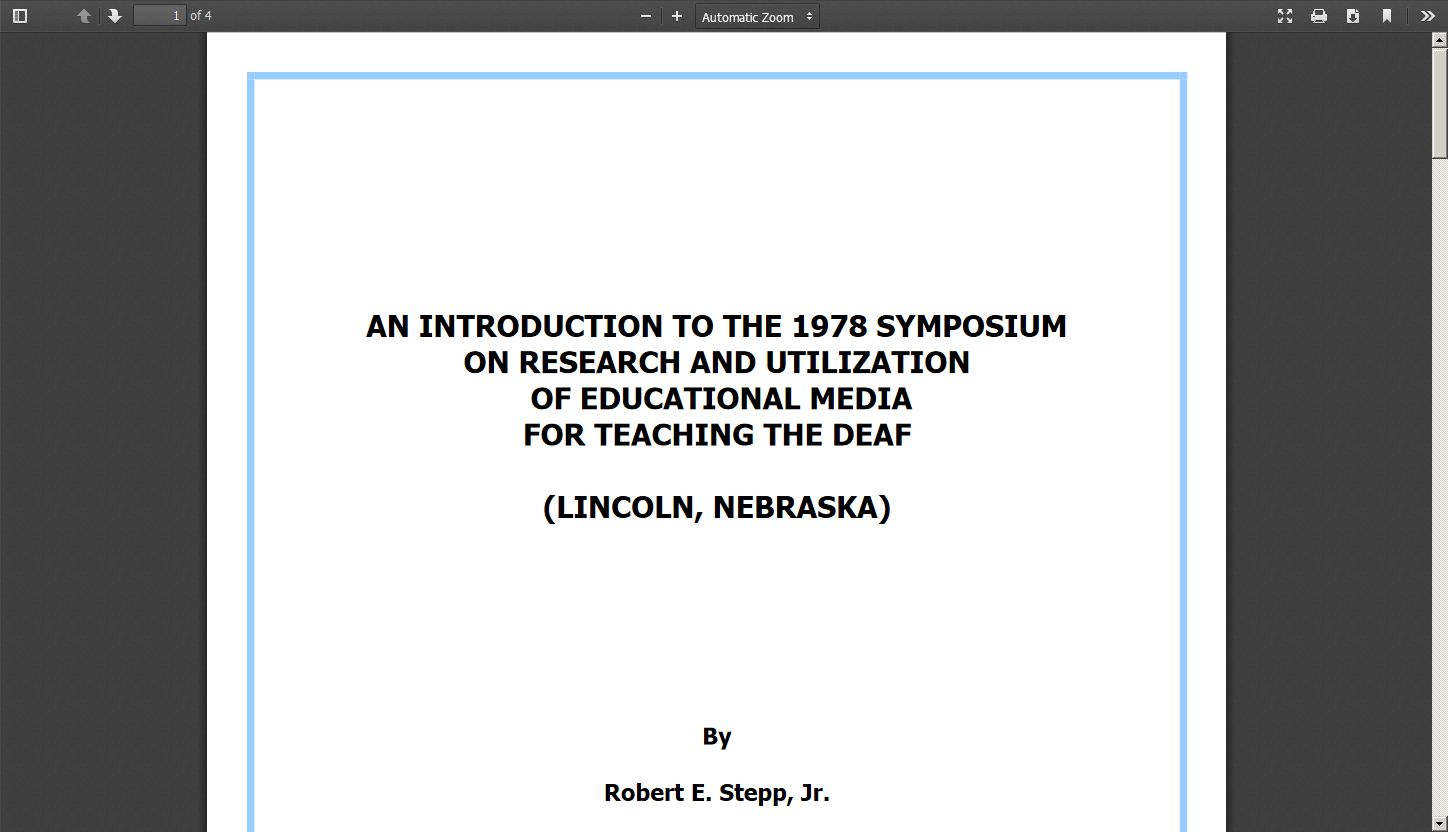 An Introduction to the 1978 Symposium on Research and Utilization of Educational Media for Teaching the Deaf