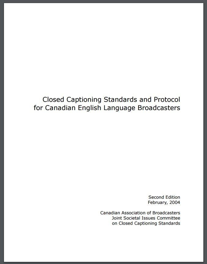 Closed Captioning Standards and Protocol for Canadian English Language Broadcasters