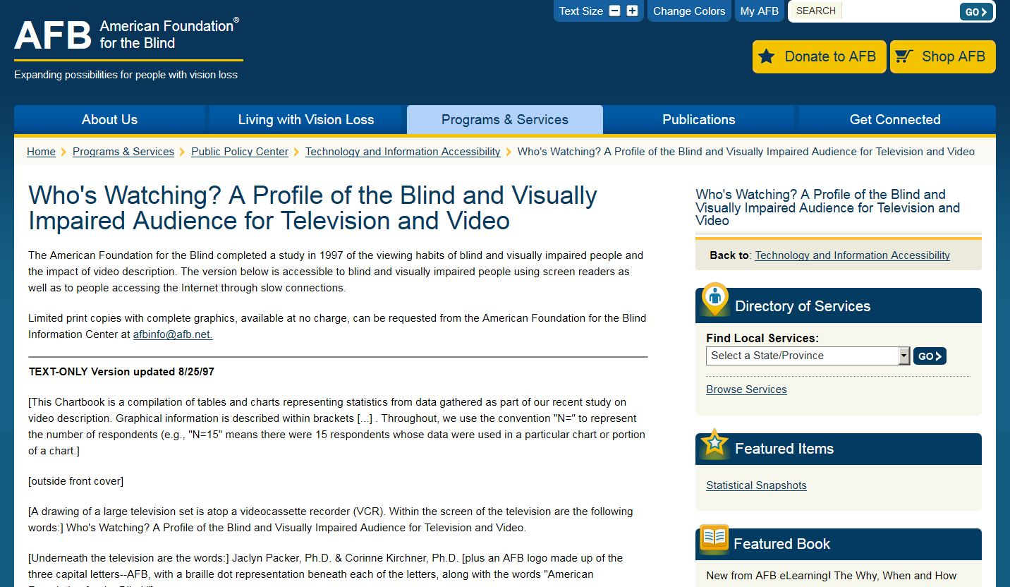 Who's Watching? A Profile of the Blind and Visually Impaired Audience for Television and Video