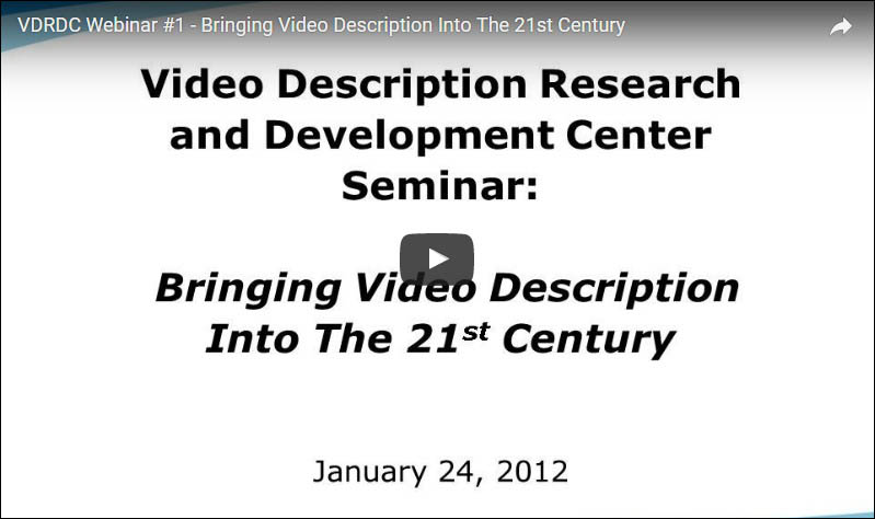 Bringing Video Description into the 21st Century Webinar