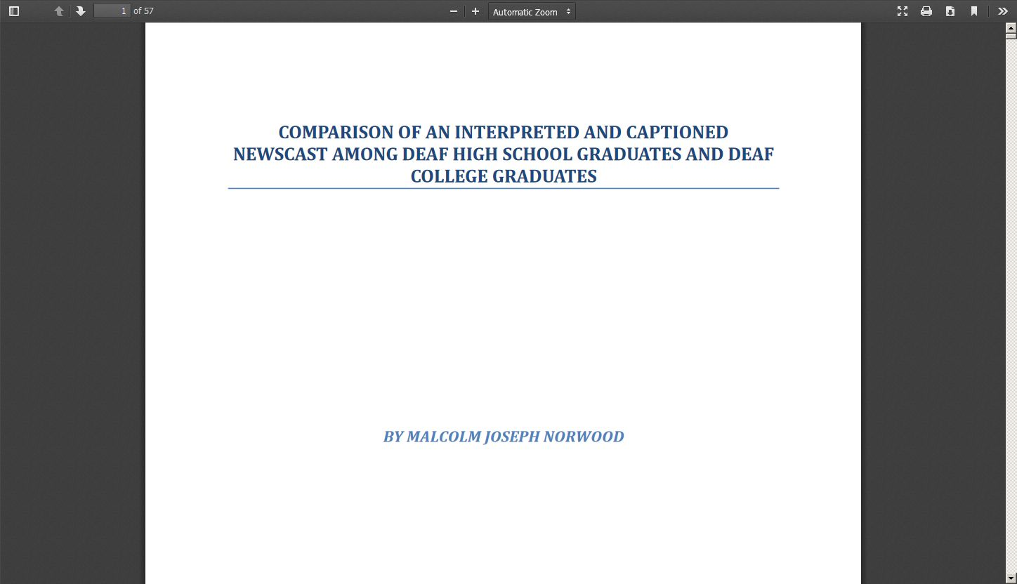 Comparison of an Interpreted and Captioned Newscast Among Deaf High School Graduates and Deaf College Graduates