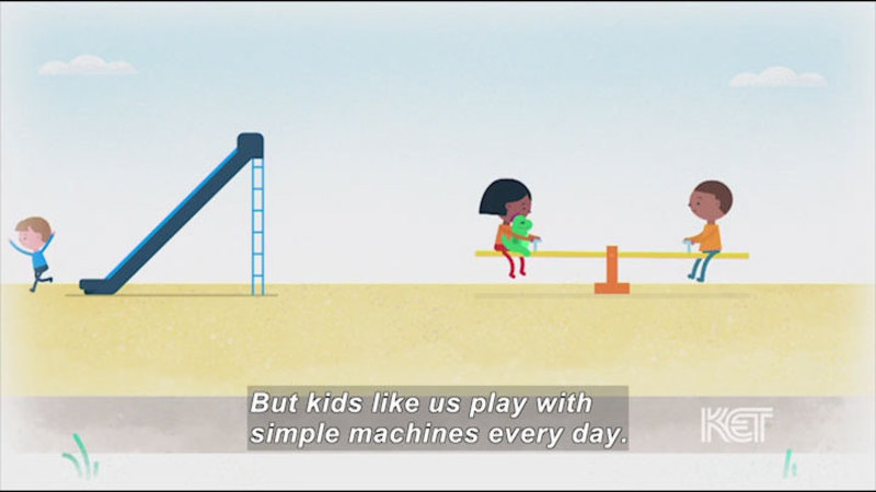 Still image from Let's Have Fun With Simple Machines