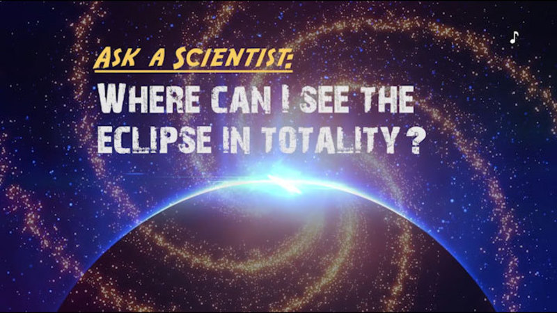 Still image from Ask a Scientist: Where Can I See the Eclipse in Totality?