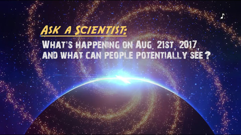 Still image from Ask a Scientist: What's Happening on August 21, 2017, and What Can People Potentially See?