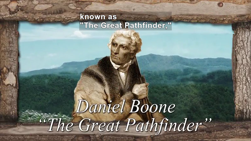 Still image from World Explorers: Daniel Boone