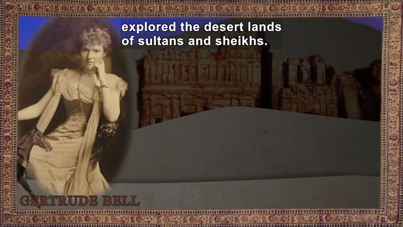 Still image from World Explorers: Gertrude Bell
