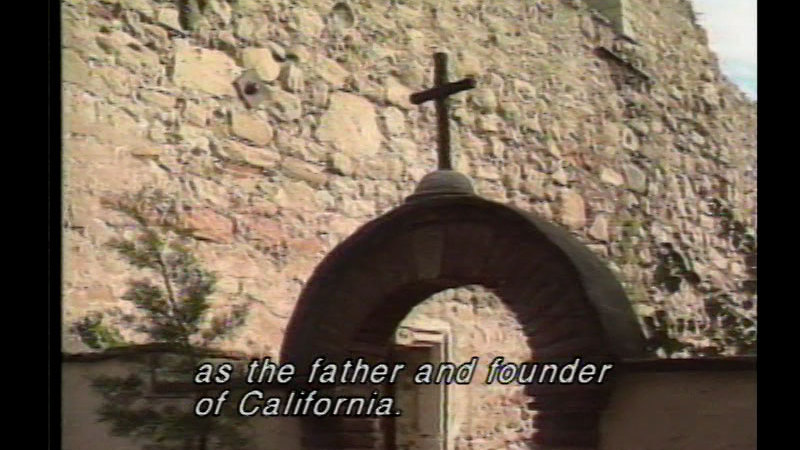 Still image from Father Junipero Serra: Serra's Legacy