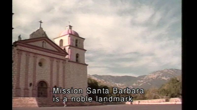 Still image from Mission Santa Barbara