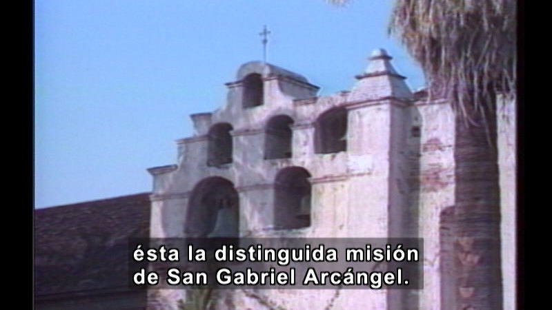 Still image from Missions Of California Series: Mission San Gabriel (Spanish)