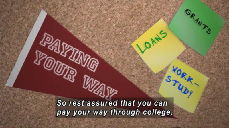 Still image from Paying Your Way Through College