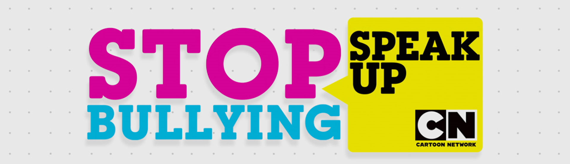 Stop Bullying: Speak Up Campaign