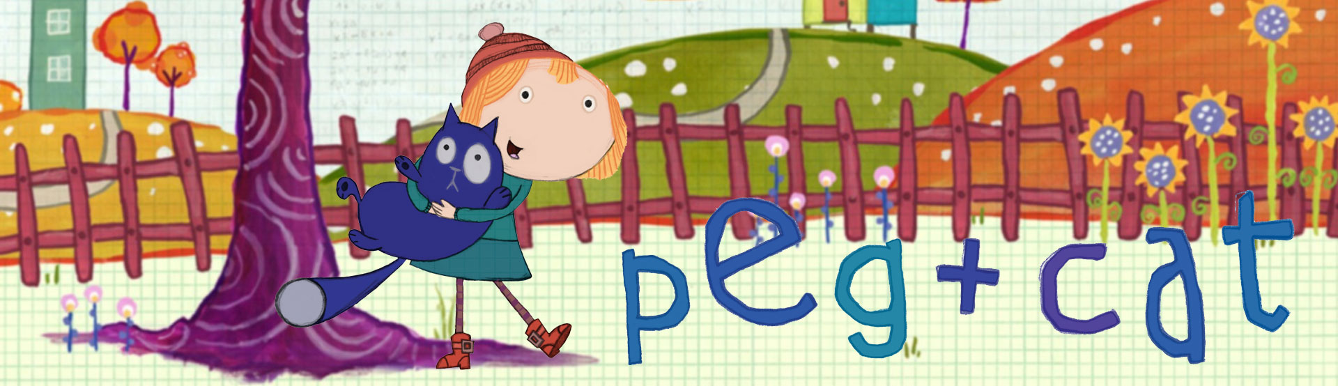 Banner image for Peg + Cat