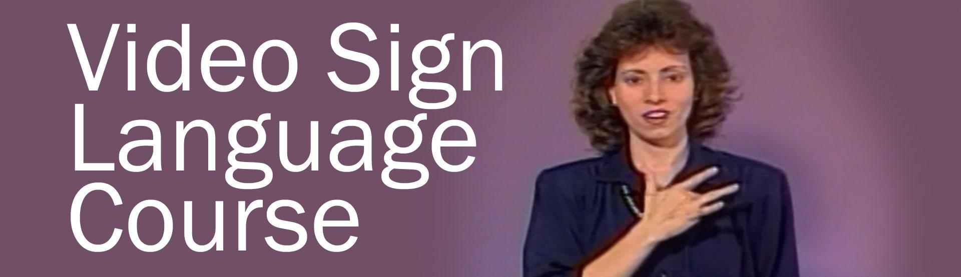 Video Sign Language Course
