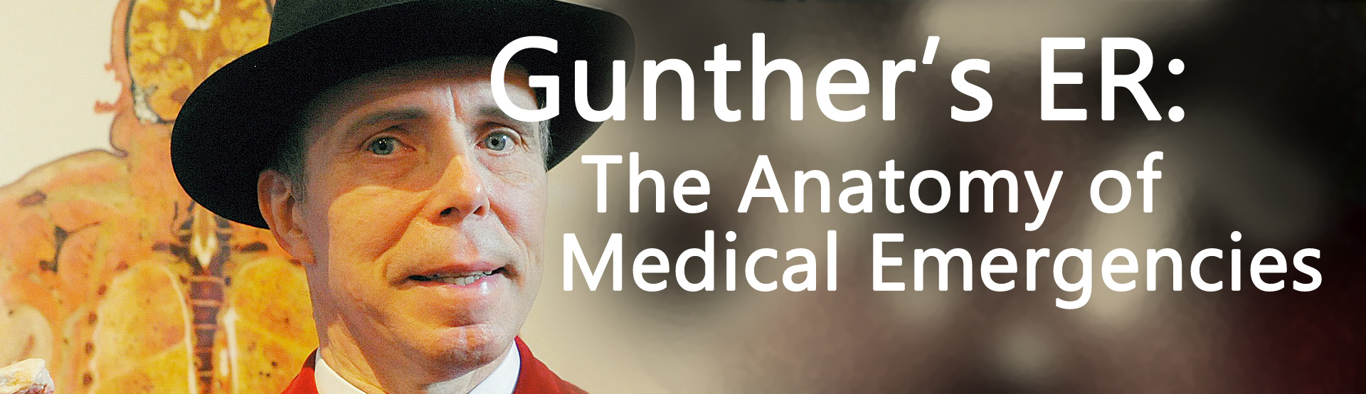 Gunther\'s ER: The Anatomy Of Medical Emergencies