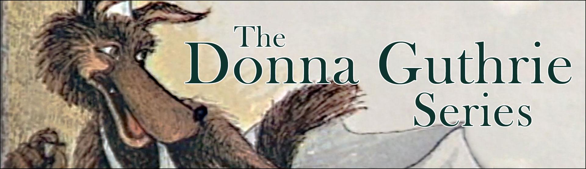 The Donna Guthrie Series