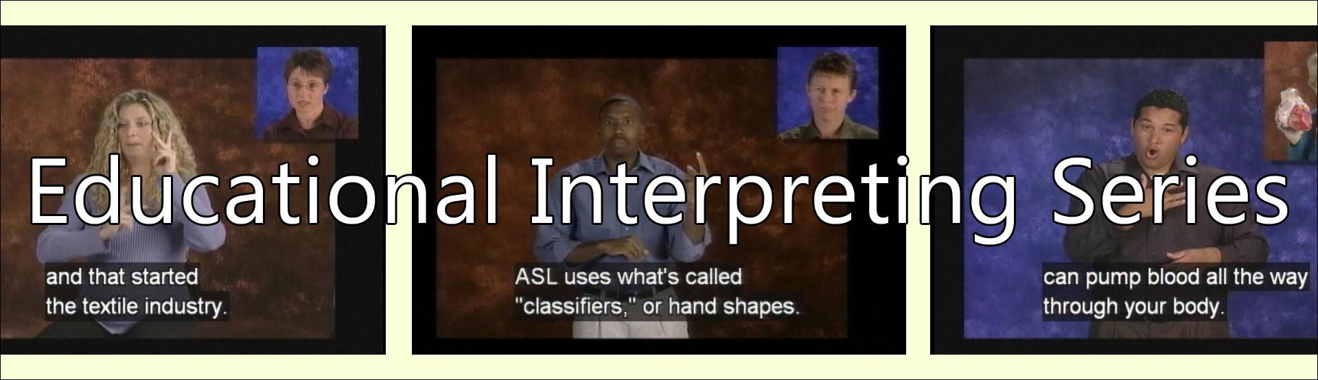Educational Interpreting Series