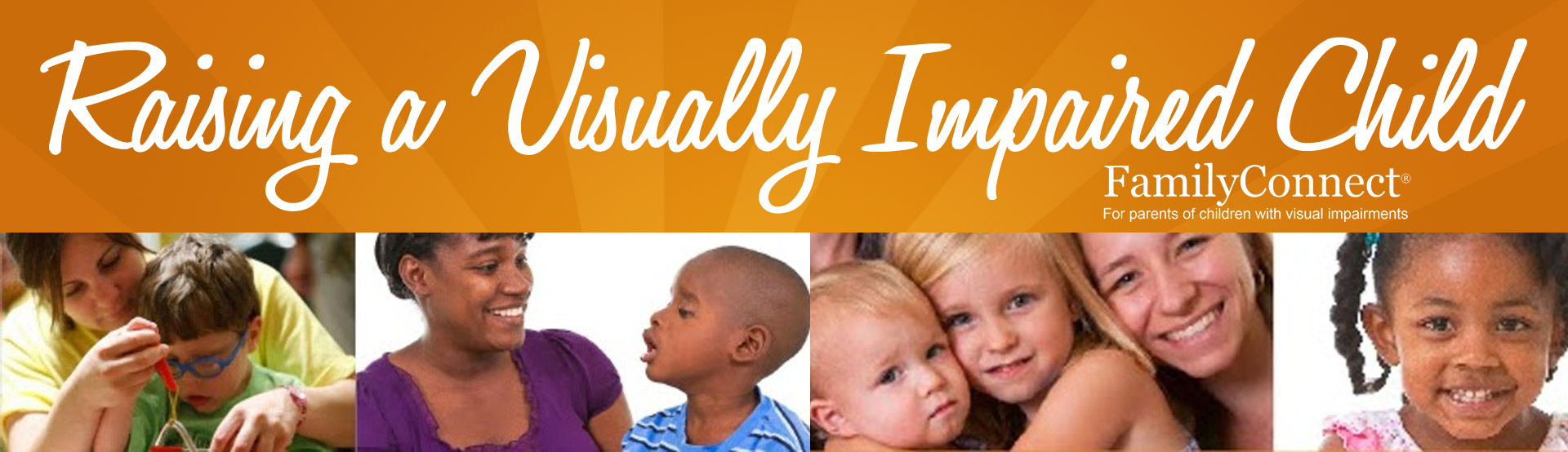 Raising A Visually Impaired Child: Personal Stories From Parents, Siblings, And Children With Visual Impairments