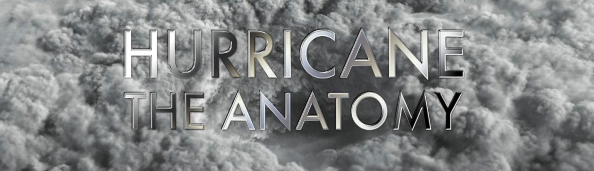 Hurricane The Anatomy