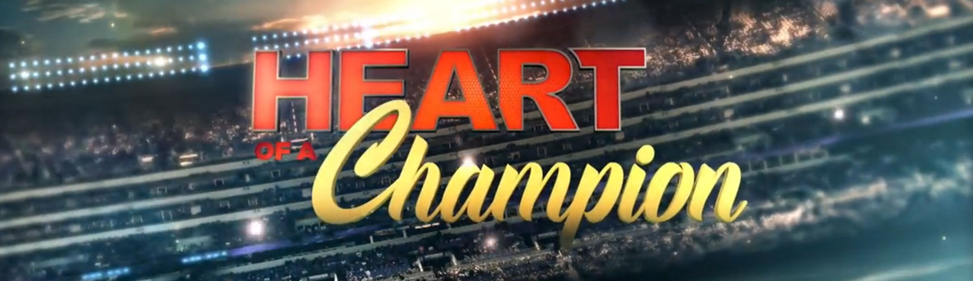 Banner image for Heart of a Champion