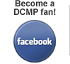 become a fan of the D C M P on facebook